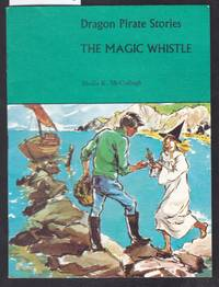 image of Dragon Pirate Stories : The Magic Whistle Book A5