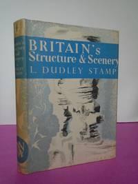New Naturalist No.   4 BRITAIN'S STRUCTURE & SCENERY