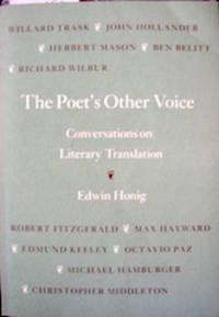 The Poet's Other Voice. Conversations on Literary Translation.