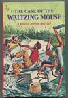 The Case Of the Waltzing Mouse