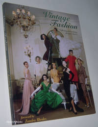 VINTAGE FASHION: Collecting and Wearing Designer Classics by  Emma et al. Foreword by Zandra Rhodes Baxter-Wright - Paperback - First Impression - 2011 - from Diversity Books and Biblio.com