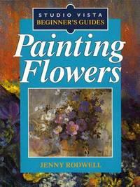 image of Painting Flowers [Studio Vista Beginner's Guide]