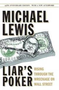 image of Liar's Poker (25th Anniversary Edition): Rising Through the Wreckage on Wall Street (25th Anniversary Edition)
