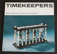 image of A Science Museum illustrated booklet: Timekeepers - Clocks, Watches, Sundials, Sand-glasses