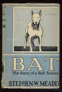 Bat: The Story of a Bull Terrier