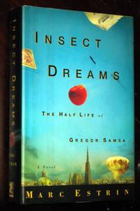 Insect Dreams: The Half Life of Gregor Samsa