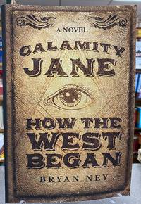 Calamity Jane: How the West Began