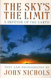 image of The Sky's the Limit: A Defense of the Earth