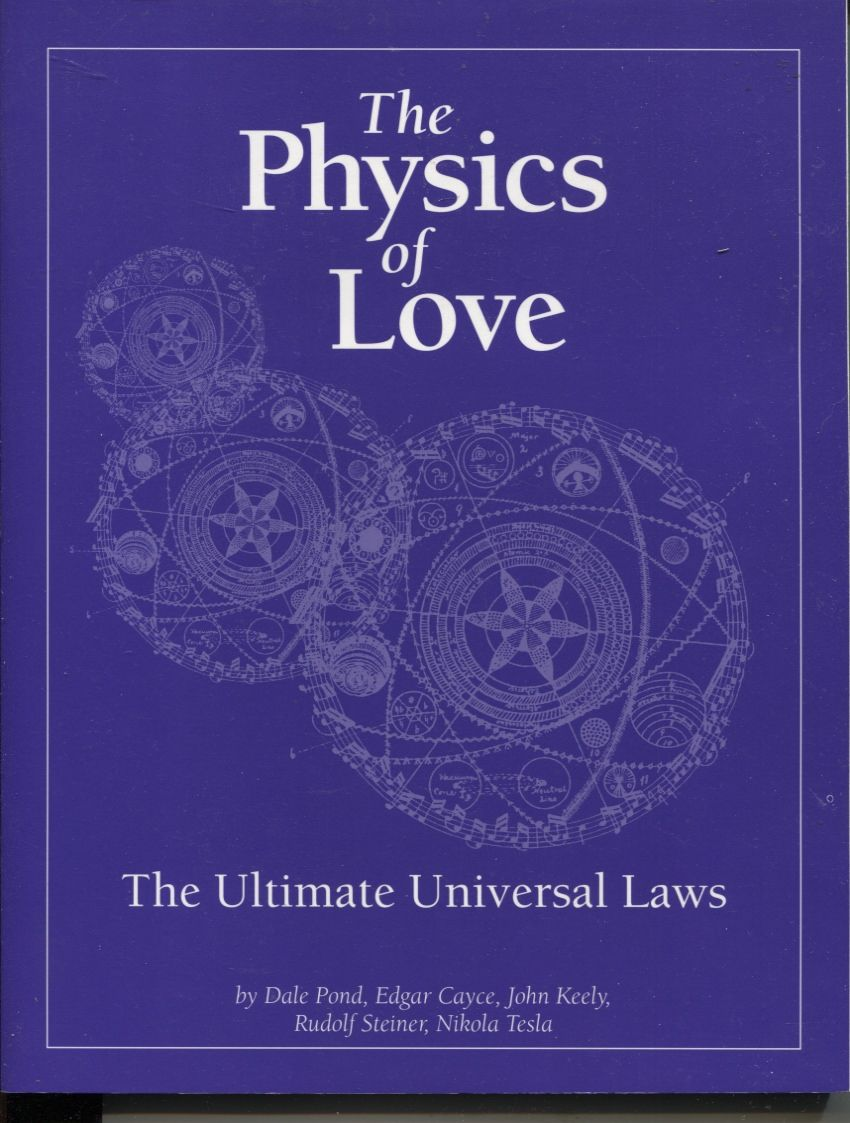 9781572820029 - The Physics of Love The Ultimate Universal