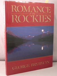 Romance of the Rockies.