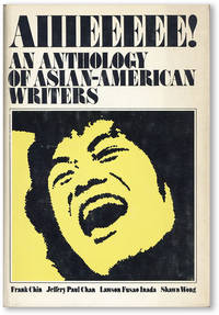 Aiiieeeee! An Anthology of Asian-American Writers [Review Copy]
