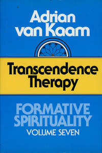 image of Transcendence Therapy (Formative Spirituality Volume 7)