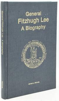 GENERAL FITZHUGH LEE, A Biography