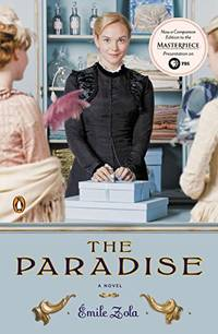 The Paradise: A Novel TV Tie In Les Rougon macquart