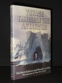 Voyage Through the Antarctic: (Author's Own Copy)