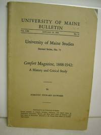 COMFORT Magazine, 1888-1942: A HISTORY AND CRITICAL STUDY, University Of Maine Studies, Second...