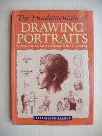 image of The Fundamentals of Drawing Portraits  -  A Practical and Inspirational Course