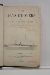 Aux pays d'Homère. Orné de gravures d'après des photographies de M. Anisson du Perron. by MANDAT-GRANCEY (Baron E. de) - from ULTIMO CAPITULO (SKU: 102429)