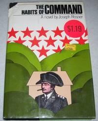 The Habits of Command: A Novel