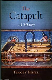 image of The Catapult: A History