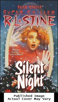 image of Silent Night (Fear Street Super Chillers, No. 2)
