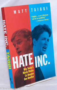 image of Hate Inc.: Why Today's Media Makes Us Despise One Another