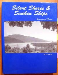 Silent Shores & Sunken Ships Centennial Series Volume 3