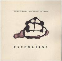 Escenarios:  Vicente Rojo, Jose Emilio Pacheco (Spanish Edition)