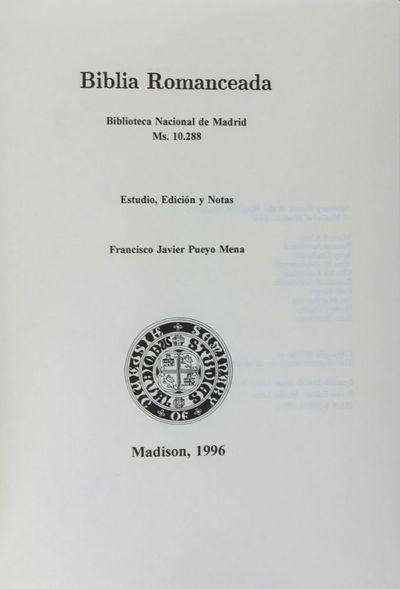Madison: The Hispanic Seminary of Medieval Studies, Ltd, 1996. First edition. Hardcover. g. Large qu...