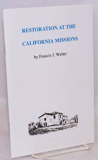 Restoration at the California Missions