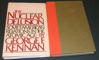 image of The Nuclear Delusion: Soviet-American Relations in the Atomic Age