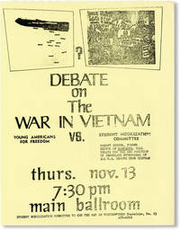 image of Debate on the War in Vietnam. Young Americans for Freedom vs. Student Mobilization Committee / Robert Scheer, Former Editor of Ramparts, will debate for the SMC position of immediate withdrawal of all U.S. troops from Vietnam