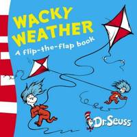 image of Wacky Weather: A Lift-the-Flap Book (Dr. Seuss - A Lift-the-Flap Book)