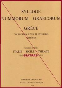 Sylloge Nummorum Graecorum (Grèce) [1]: Collection Réna H. Evelpidis, Athènes