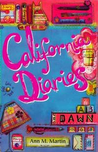 Dawn (California Diaries) by  Ann M Martin - Paperback - from World of Books Ltd and Biblio.com