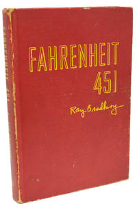 Fahrenheit 451 by Ray Bradbury - First Edition - 1953 - from 1st Editions and Antiquarian Books, ABA, IOBA and Biblio.com