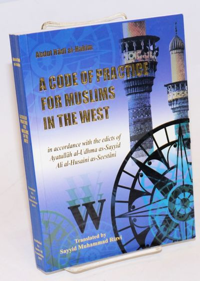 London: Imam Ali Foundation, 1999. Paperback. 306p., illustrated with 7 pages of color depictions of...