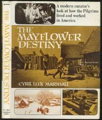 The Mayflower Destiny