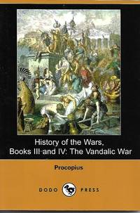 History of the Wars, Books III and IV: The Vandalic War by Procopius - Paperback - 2007-12 - from Paper Time Machines and Biblio.co.nz