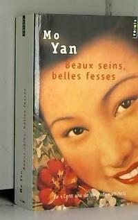 Beaux seins, belles fesses : Les enfants de la famille Shangguan by Yan Mo - Paperback - 2005 - from AMMAREAL (SKU: B-628-551)