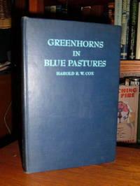 Greenhorns in Blue Pastures