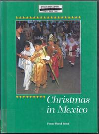 Christmas in Mexico.  Christmas Around the World From World Book
