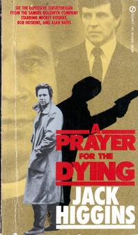 A Prayer for the Dying by  Jack Higgins - Paperback - 1985-09-01 - from Kayleighbug Books and Biblio.com