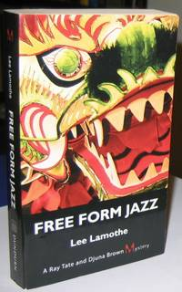 Free Form Jazz:  (The first book in the Ray Tate and Djuna Brown Mystery series)