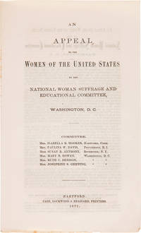 AN APPEAL TO THE WOMEN OF THE UNITED STATES BY THE NATIONAL WOMAN SUFFRAGE AND EDUCATION COMMITTEE, WASHINGTON, D.C.