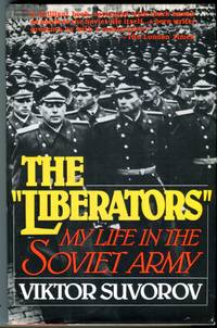 The 'Liberators': My Life in the Soviet Army
