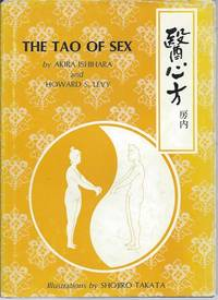 The Tao of Sex__An Annotated Translation of the Twenty-eigthth Section of The Essence of Medical...