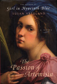 The Passion of Artemisia by  Susan Vreeland - Hardcover - 2002 - from Diatrope Books (SKU: 25517)