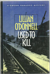 USED TO KILL, O'Donnell, Lillian