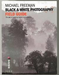 Black & White Photography Field Guide